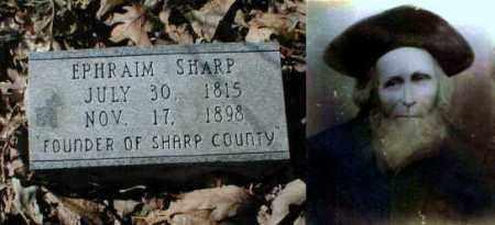 SHARP (FAMOUS), EPHRAIM - Lawrence County, Arkansas | EPHRAIM SHARP (FAMOUS) - Arkansas Gravestone Photos