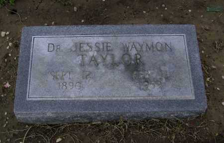 TAYLOR, MD, JESSIE WAYMON - Lawrence County, Arkansas | JESSIE WAYMON TAYLOR, MD - Arkansas Gravestone Photos