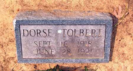 "TOLBERT, DORSEY ""DORSE"" - Lawrence County, Arkansas | DORSEY ""DORSE"" TOLBERT - Arkansas Gravestone Photos"