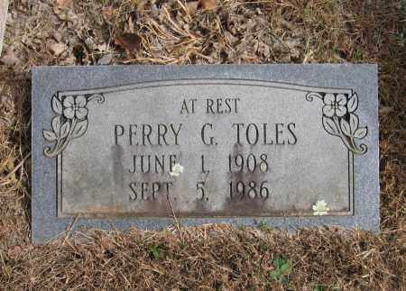 TOLES, PERRY G. - Lawrence County, Arkansas | PERRY G. TOLES - Arkansas Gravestone Photos