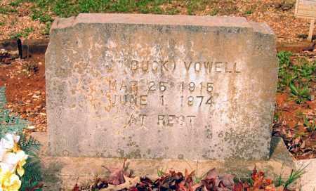 "VOWELL, ARTHUR JEFFERSON ""BUCK"" - Lawrence County, Arkansas   ARTHUR JEFFERSON ""BUCK"" VOWELL - Arkansas Gravestone Photos"