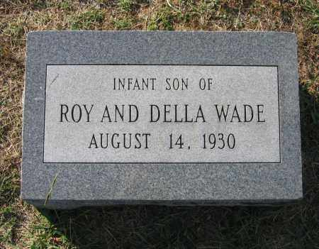 WADE, INFANT SON - Lawrence County, Arkansas | INFANT SON WADE - Arkansas Gravestone Photos