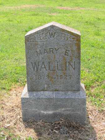 WALLIN, MARY E. - Lawrence County, Arkansas | MARY E. WALLIN - Arkansas Gravestone Photos