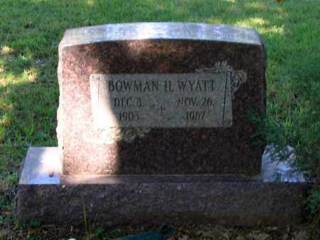 WYATT, BOWMAN H. - Lawrence County, Arkansas | BOWMAN H. WYATT - Arkansas Gravestone Photos