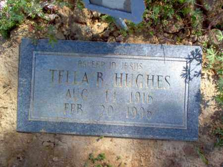 HUGHES, TELLA B - Lee County, Arkansas | TELLA B HUGHES - Arkansas Gravestone Photos