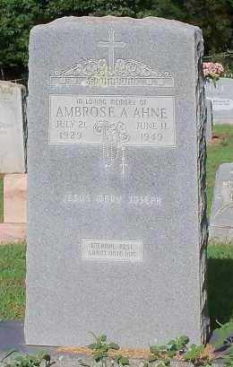 AHNE, AMBROSE A - Logan County, Arkansas | AMBROSE A AHNE - Arkansas Gravestone Photos
