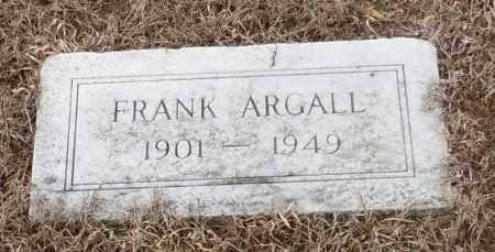 ARGALL, FRANK - Logan County, Arkansas | FRANK ARGALL - Arkansas Gravestone Photos