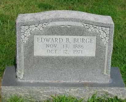 BURGE, EDWARD B - Logan County, Arkansas | EDWARD B BURGE - Arkansas Gravestone Photos