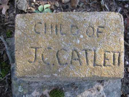 CATLETT, CHILD - Logan County, Arkansas | CHILD CATLETT - Arkansas Gravestone Photos