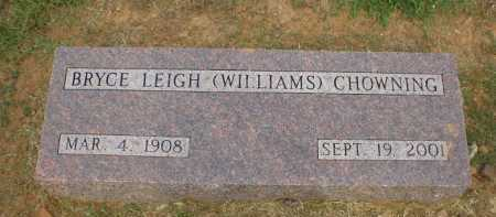 WILLIAMS CHOWNING, BRYCE LEIGH - Logan County, Arkansas | BRYCE LEIGH WILLIAMS CHOWNING - Arkansas Gravestone Photos