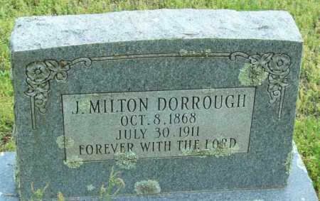 DORROUGH, J  MILTON - Logan County, Arkansas | J  MILTON DORROUGH - Arkansas Gravestone Photos