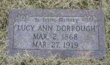 DORROUGH, LUCY ANN - Logan County, Arkansas | LUCY ANN DORROUGH - Arkansas Gravestone Photos