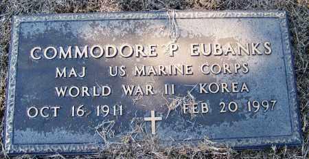 EUBANKS (VETERAN 2 WARS), COMMODORE P - Logan County, Arkansas | COMMODORE P EUBANKS (VETERAN 2 WARS) - Arkansas Gravestone Photos