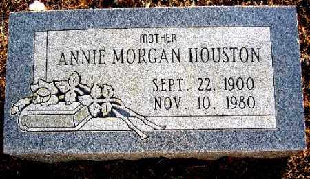 HOUSTON, ANNIE MORGAN - Logan County, Arkansas | ANNIE MORGAN HOUSTON - Arkansas Gravestone Photos