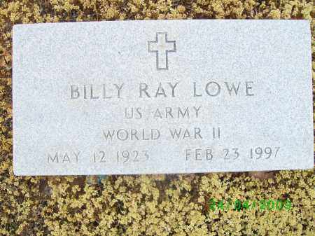 LOWE  (VETERAN WWII), BILLY RAY - Logan County, Arkansas | BILLY RAY LOWE  (VETERAN WWII) - Arkansas Gravestone Photos