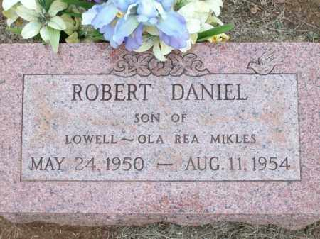 MIKLES, ROBERT DANIEL - Logan County, Arkansas | ROBERT DANIEL MIKLES - Arkansas Gravestone Photos