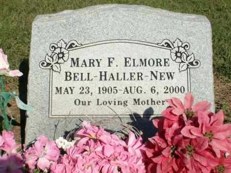 ELMORE NEW, MARY F. BELL HALLER - Logan County, Arkansas | MARY F. BELL HALLER ELMORE NEW - Arkansas Gravestone Photos