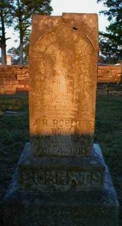 ROBERTS (VETERAN CSA), J  B - Logan County, Arkansas | J  B ROBERTS (VETERAN CSA) - Arkansas Gravestone Photos