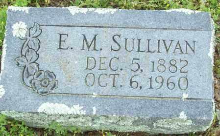 SULLIVAN, E.M. - Logan County, Arkansas | E.M. SULLIVAN - Arkansas Gravestone Photos