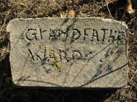 WARD, GRANDFATHER - Logan County, Arkansas | GRANDFATHER WARD - Arkansas Gravestone Photos