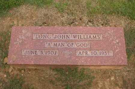 WILLIAMS, LONG JOHN - Logan County, Arkansas | LONG JOHN WILLIAMS - Arkansas Gravestone Photos