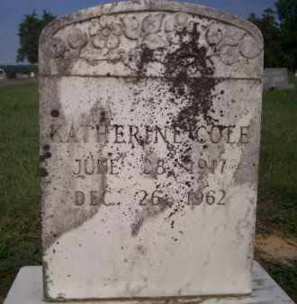 COLE, KATHERINE - Lonoke County, Arkansas | KATHERINE COLE - Arkansas Gravestone Photos