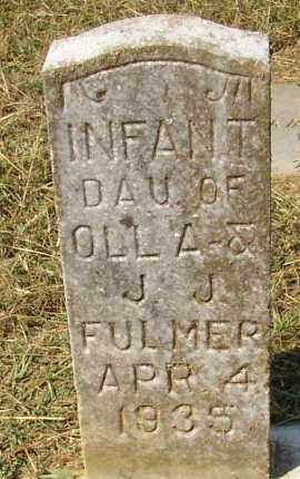 FULMER, INFANT DAUGHTER - Lonoke County, Arkansas | INFANT DAUGHTER FULMER - Arkansas Gravestone Photos