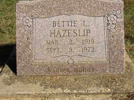 HAZESLIP, BETTIE L. - Lonoke County, Arkansas | BETTIE L. HAZESLIP - Arkansas Gravestone Photos