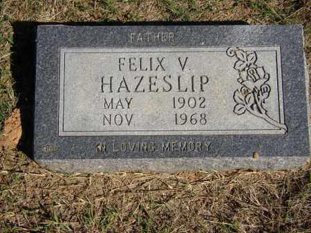 HAZESLIP, FELIX V. - Lonoke County, Arkansas | FELIX V. HAZESLIP - Arkansas Gravestone Photos