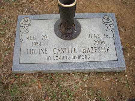 CASTILE HAZESLIP, LOUISE - Lonoke County, Arkansas | LOUISE CASTILE HAZESLIP - Arkansas Gravestone Photos