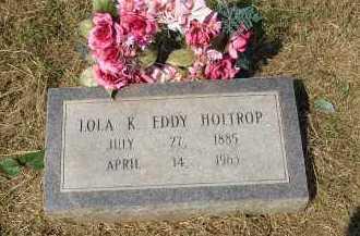 EDDY HOLTROP, LOLA K. - Lonoke County, Arkansas | LOLA K. EDDY HOLTROP - Arkansas Gravestone Photos