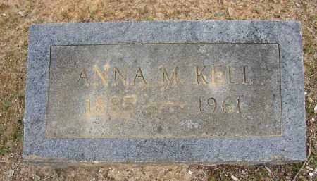 KELL, ANNA M. - Lonoke County, Arkansas | ANNA M. KELL - Arkansas Gravestone Photos