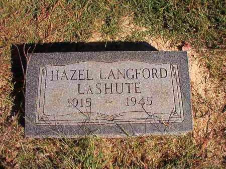 LANGFORD LASHUTE, HAZEL - Lonoke County, Arkansas | HAZEL LANGFORD LASHUTE - Arkansas Gravestone Photos