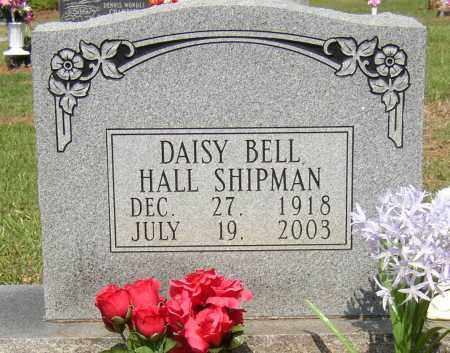 HALL SHIPMAN, DAISY BELL - Lonoke County, Arkansas | DAISY BELL HALL SHIPMAN - Arkansas Gravestone Photos