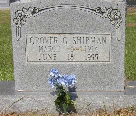 SHIPMAN, GROVER G. - Lonoke County, Arkansas | GROVER G. SHIPMAN - Arkansas Gravestone Photos