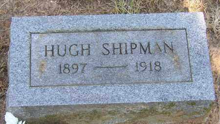 SHIPMAN, HUGH - Lonoke County, Arkansas | HUGH SHIPMAN - Arkansas Gravestone Photos