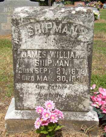 SHIPMAN, JAMES WILLIAM - Lonoke County, Arkansas | JAMES WILLIAM SHIPMAN - Arkansas Gravestone Photos