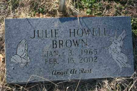 HOWELL BROWN, JULIE ANN - Madison County, Arkansas | JULIE ANN HOWELL BROWN - Arkansas Gravestone Photos