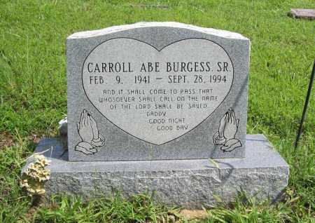 BURGESS, CARROLL ABE SR. - Madison County, Arkansas | CARROLL ABE SR. BURGESS - Arkansas Gravestone Photos