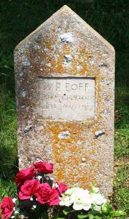 EOFF, WILLIAM FRANKLIN - Madison County, Arkansas | WILLIAM FRANKLIN EOFF - Arkansas Gravestone Photos