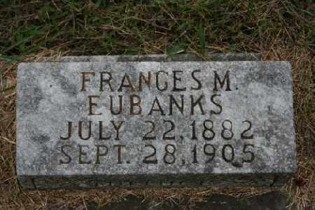 EUBANKS, FRANCES M. - Madison County, Arkansas | FRANCES M. EUBANKS - Arkansas Gravestone Photos