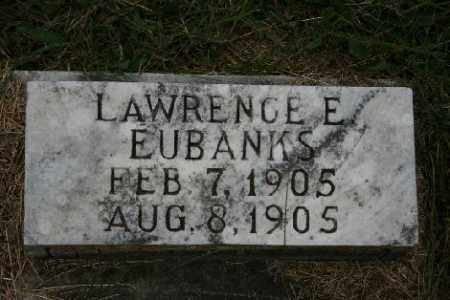 EUBANKS, LAWRENCE E. - Madison County, Arkansas | LAWRENCE E. EUBANKS - Arkansas Gravestone Photos