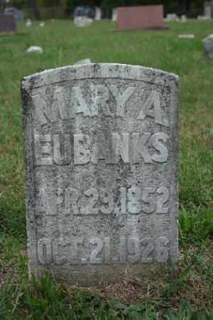 EUBANKS, MARY A. - Madison County, Arkansas | MARY A. EUBANKS - Arkansas Gravestone Photos