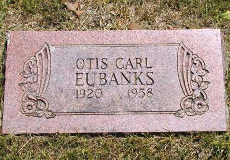 EUBANKS, OTIS CARL - Madison County, Arkansas | OTIS CARL EUBANKS - Arkansas Gravestone Photos