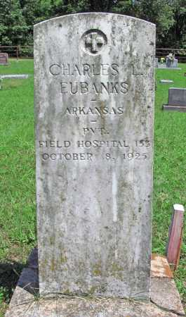 EUBANKS (VETERAN WWI), CHARLES L - Madison County, Arkansas | CHARLES L EUBANKS (VETERAN WWI) - Arkansas Gravestone Photos