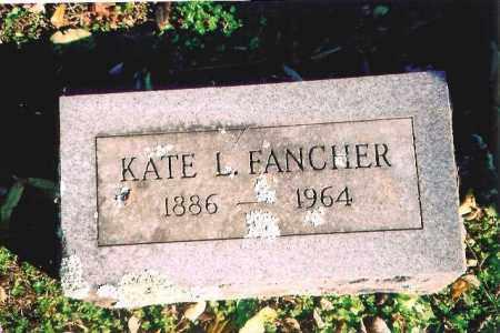 FANCHER, KATE L. - Madison County, Arkansas | KATE L. FANCHER - Arkansas Gravestone Photos
