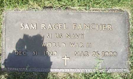 FANCHER (VETERAN WWII), SAM RAGEL - Madison County, Arkansas | SAM RAGEL FANCHER (VETERAN WWII) - Arkansas Gravestone Photos