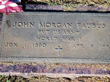 FAUBUS (VETERAN WWI), JOHN MORGAN - Madison County, Arkansas | JOHN MORGAN FAUBUS (VETERAN WWI) - Arkansas Gravestone Photos