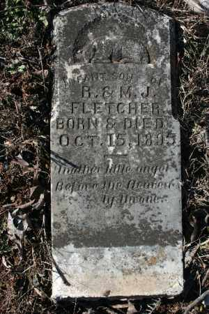 FLETCHER, INFANT SON - Madison County, Arkansas | INFANT SON FLETCHER - Arkansas Gravestone Photos