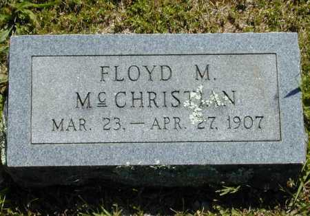 MCCHRISTIAN, FLOYD M. - Madison County, Arkansas | FLOYD M. MCCHRISTIAN - Arkansas Gravestone Photos